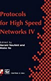 Protocols for High Speed Networks IV, , 041271180X