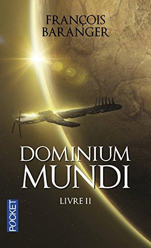 Dominium Mundi, Tome 2 :