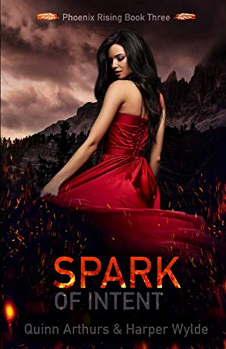Spark of Intent (Phoenix Rising) by Independently published