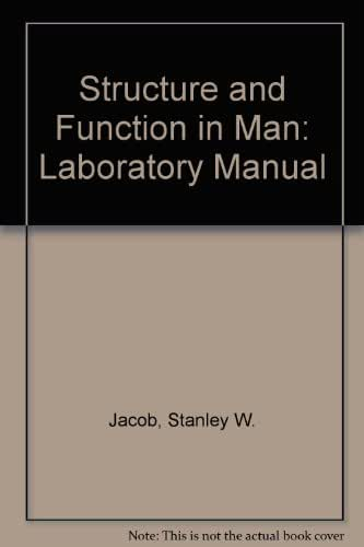 Structure and Function in Man: Laboratory Manual