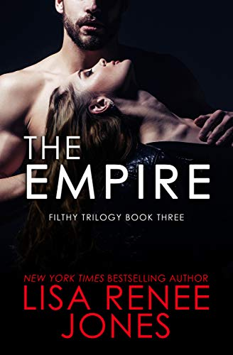 The Empire (Filthy Trilogy Book 3)