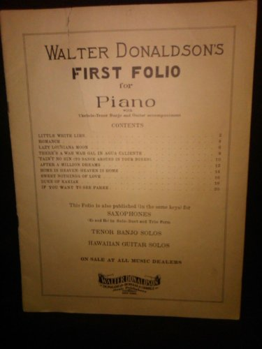 Walter Donaldson's First Folio For Piano with Ukelele-Tenor Banjo and Guitar Accompaniment