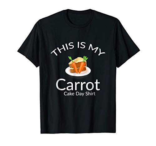 This Is My Carrot Cake Day Shirt Funny Graphics Tee ()