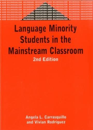 Language Minority Students in the Mainstream Classroom (Bilingual Education & Bilingualism)