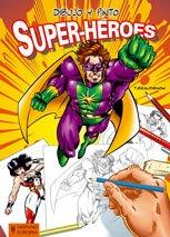 Dibujo y pinto super-héroes