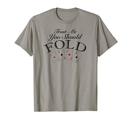Trust Me You Should Fold ()