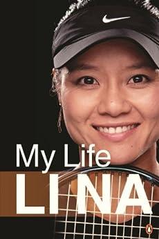 Li Na: My Life by [Na, Li]