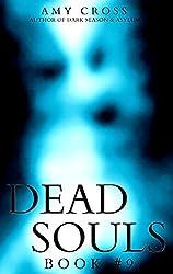 Dead Souls 9 (English Edition)