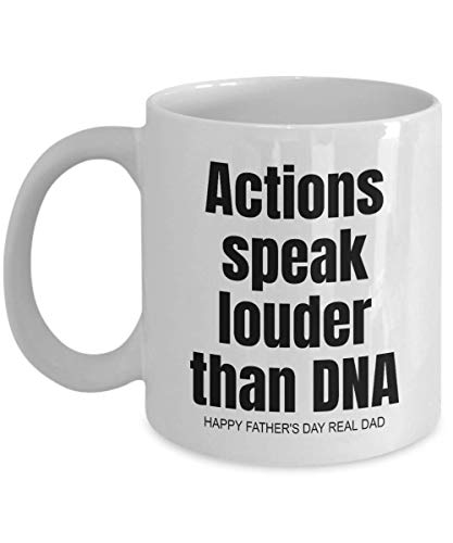 Stepdad Gifts, Fathers Day Gift, from Step Daughter Son, Actions Speak Louder Than DNA, Real dad, Funny Coffee Mug Tea Cup, Christmas Presents - wm3308 (11oz)