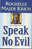 Speak No Evil, Rochelle Majer Krich, 0892965843