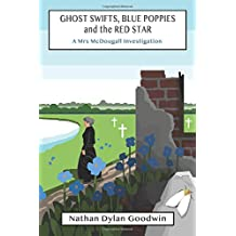 Ghost Swifts, Blue Poppies and the Red Star