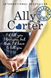 img - for Gallagher Girls: 01: I'd Tell You I Love You, But Then I'd Have To Kill You by Ally Carter (5-Feb-2015) Paperback book / textbook / text book