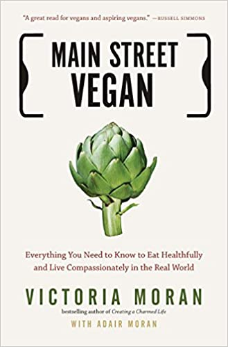 Main Street Vegan: Everything You Need to Know to Eat ...