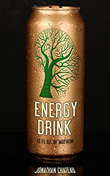 Energy Drink by [Chateau, Jonathan]