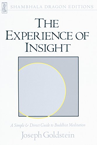 The experience of insight a simple and direct guide to buddhist the experience of insight a simple and direct guide to buddhist meditation shambhala dragon fandeluxe Image collections