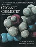 Organic Chemistry : Study Guide and Student Solutions Manual, Loudon, Marc, 0805366512