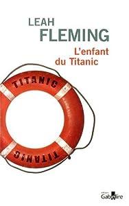 """Afficher """"L'enfant du """"Titanic"""""""""""