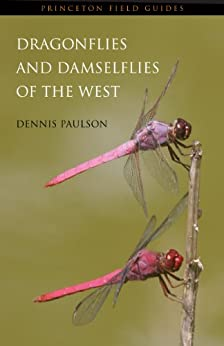 Dragonflies and Damselflies of the West (Princeton Field Guides) by [Paulson, Dennis]