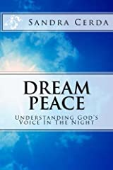 Dream Peace (Understanding God's Voice In The Night) (Volume 1) Paperback