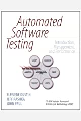 Automated Software Testing: Introduction, Management, and Performance: Introduction, Management, and Performance Kindle Edition
