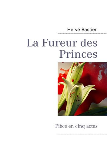Download La Fureur des Princes (French Edition) pdf epub
