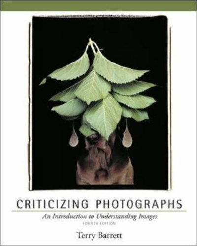 Criticizing Photographs: An Introduction to Understanding Images by Terry Barrett (1-Aug-2005) Paperback