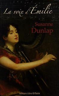 La voix d'Émilie, Dunlap, Susanne
