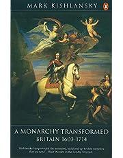 A Monarchy Transformed: Britain 1603-1714