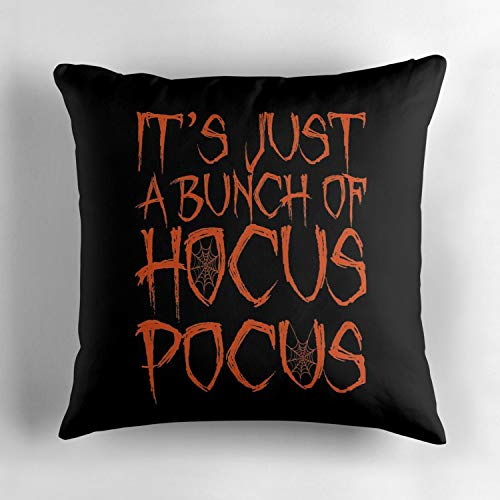 Jidmerrnm Cool It39s Just a Bunch of Hocus Pocus Halloween Design Cotton Throw Pillow Cover Square 18x18 Inch Decorative Cushion Cover Throw Pillowcase for Home Couch Sofa Car -
