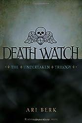 Death Watch (The Undertaken Trilogy)