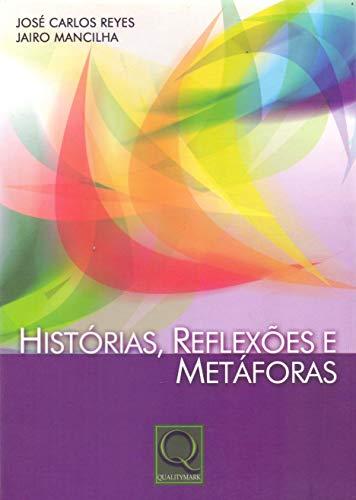 Histórias, Reflexões e Metáforas
