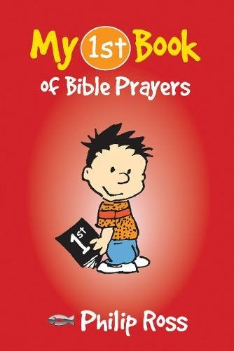 My First Book of Bible Prayers (My First Books)