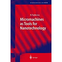 Micromachines as Tools for Nanotechnology
