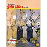 Painting Still Lifes in Oil, José María Parramón, 0823038645