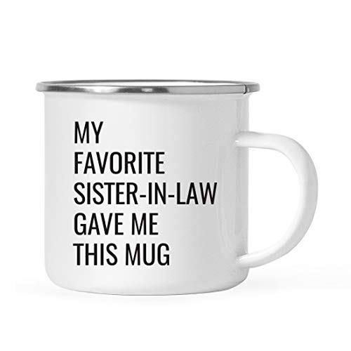 Andaz Press Funny 11oz. Campfire Coffee Mug Gift, My Favorite Sister-in-Law Gave Me This Mug, 1-Pack, Christmas Birthday Drinking Cup for Him Her Family in Laws Relatives