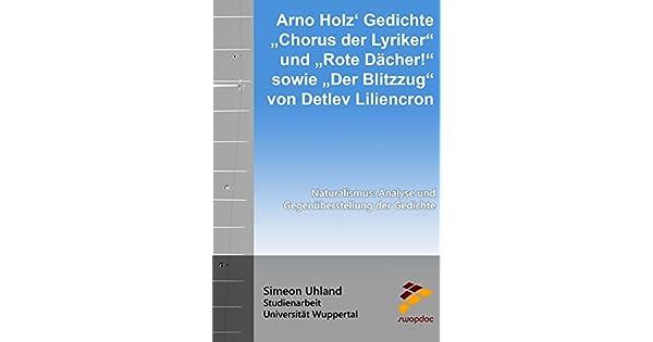Arno Holz Gedichte Chorus Der Lyriker Und Rote Dächer Sowie