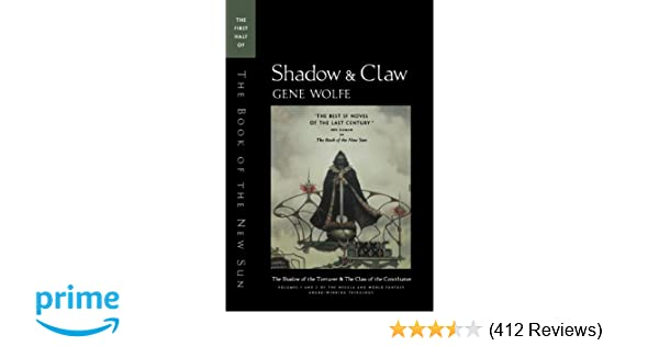 Shadow & Claw: The First Half of 'The Book of the New Sun