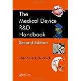 The Medical Device R&D Handbook, Second Edition