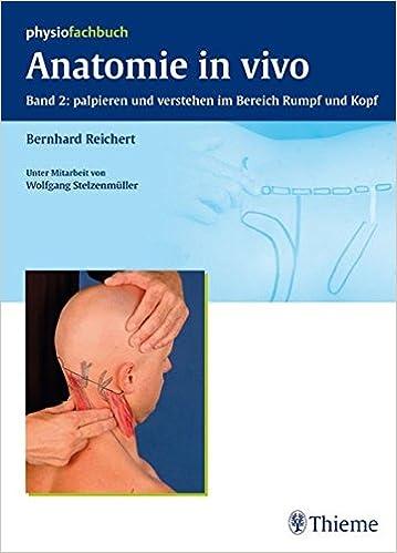 Anatomie in vivo Band 2: palpieren und verstehen im Bereich Rumpf ...
