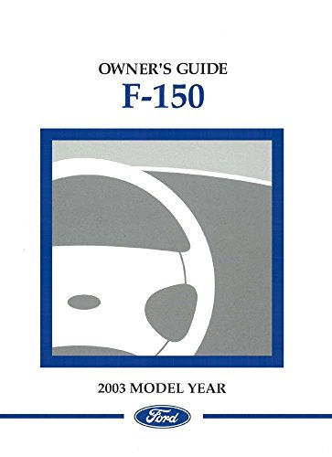 (bishko automotive literature 2003 Ford F-150 Truck Owners Manual User Guide Reference Operator Book)