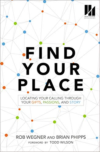 Pdf Christian Books Find Your Place: Locating Your Calling Through Your Gifts, Passions, and Story