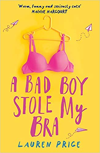 Amazon com: A Bad Boy Stole My Bra (9781785301780): Lauren