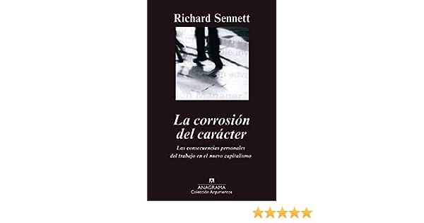 La corrosión del carácter (Argumentos nº 239) (Spanish Edition)