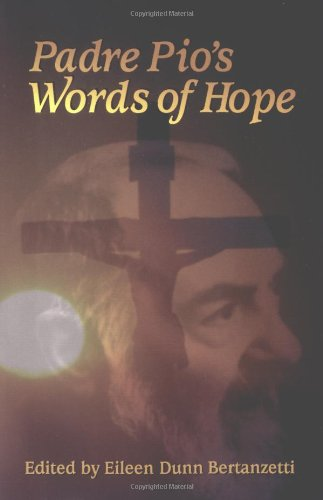 Saint Padre Pio (Padre Pio's Words of Hope)