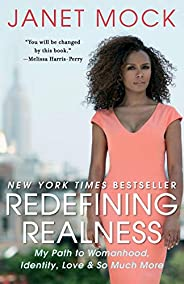 Redefining Realness: My Path to Womanhood, Identity, Love & So Much