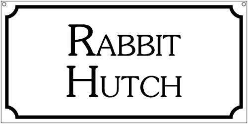Rabbit Hutch- 6x12 Aluminum Farm Ranch sign for sale  Delivered anywhere in USA