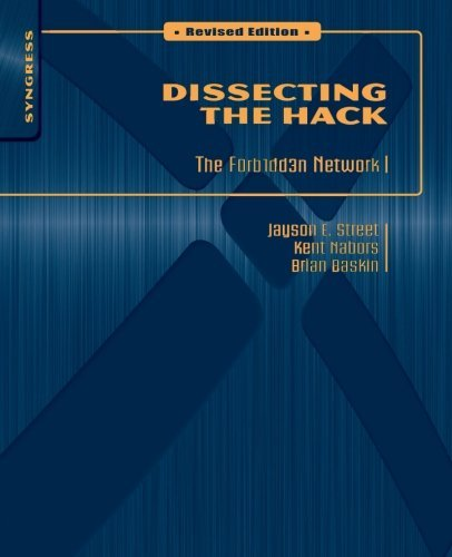 Dissecting the Hack: The F0rb1dd3n Network, Revised Edition ...