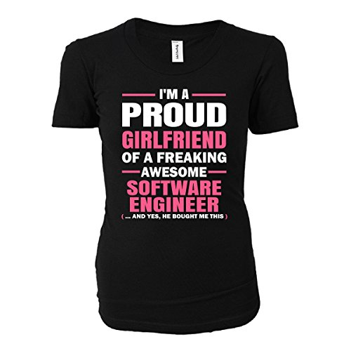 Proud Girlfriend Of A Software Engineer Cool Gift - Ladies T-shirt