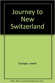 'PORTABLE' Journey To New Switzerland: Travel Account Of The Koepfli And Suppiger Family To St. Louis On The Mississippi And The Founding Of New Switzerland In The State Of Illinois. receive Arizona public sampler which wedding Company