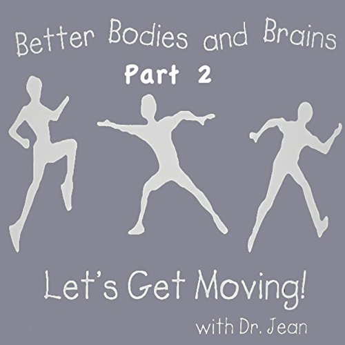 Better Bodies and Brains, Vol. 2